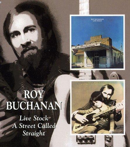 Roy Buchanan - Live Stock/Street Called Straight [Import]