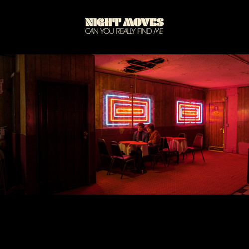 Night Moves - Can You Really Find Me [LP]