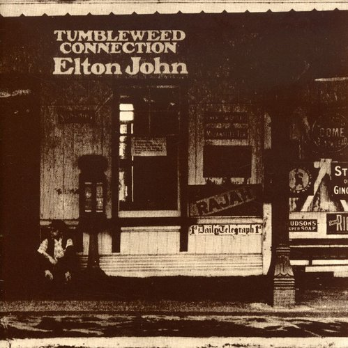 Elton John - Tumbleweed Connection [Bonus Tracks] [Remaster]