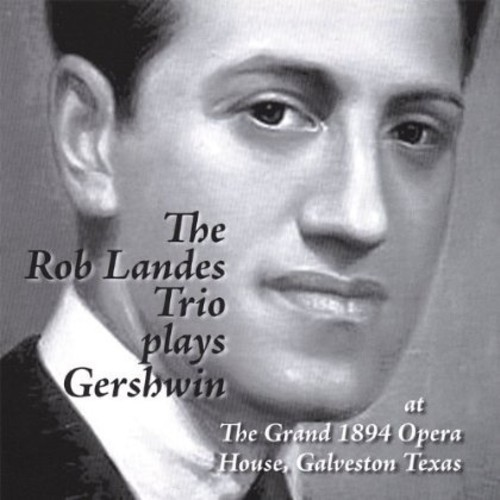 Plays the Music of George Gershwin