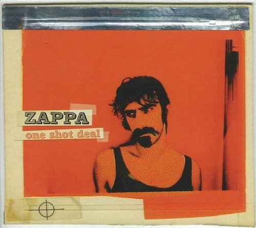 Frank Zappa - One Shot Deal (Live)