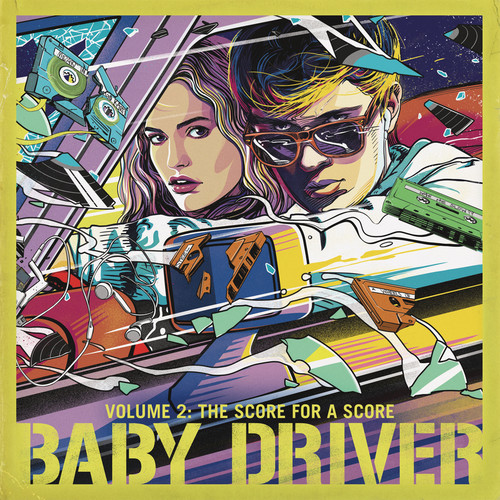 Baby Driver [Movie] - Baby Driver Volume 2: The Score for A Score [Soundtrack]
