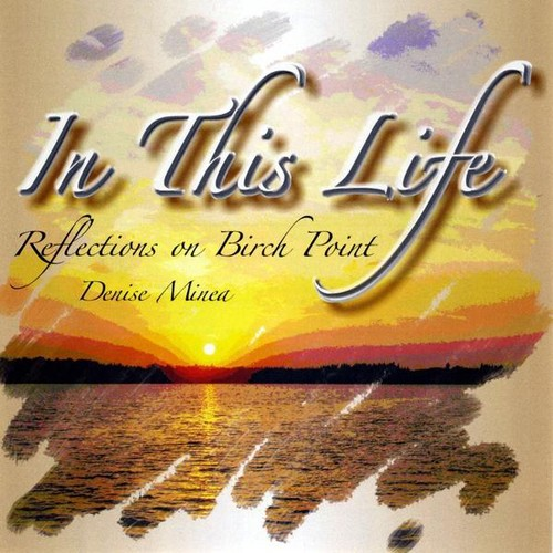 In This Life Reflections on Birch Point
