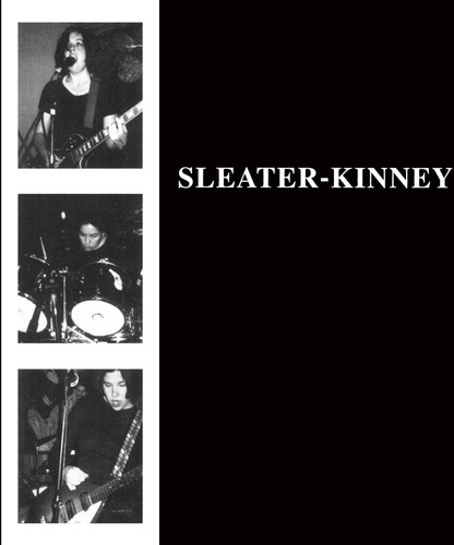 Sleater-Kinney - Sleater-Kinney [Remastered]