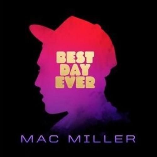 Mac Miller - Best Day Ever [Vinyl]