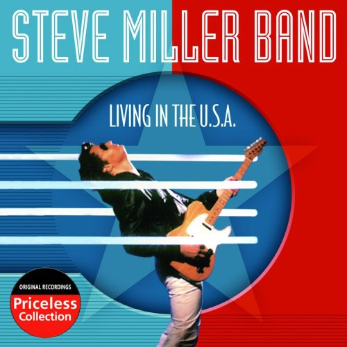 Steve Miller Band-Living in the USA