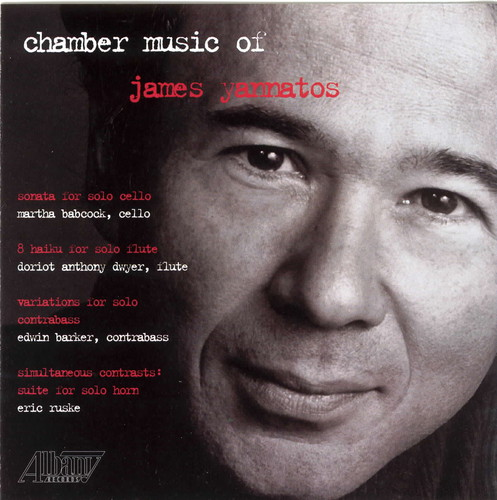 Chamber Music of James Yannatos
