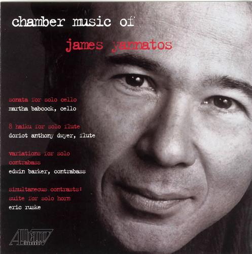 Chamber Music of James Yannatos