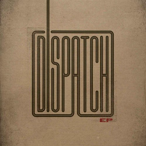 Dispatch - Ep (Spkg) (Ep)
