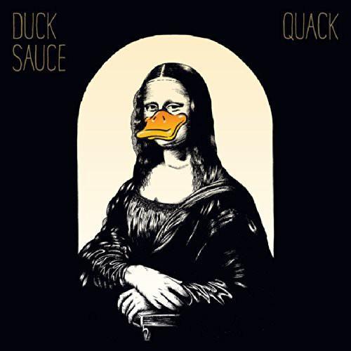 Duck Sauce - Quack [Vinyl]