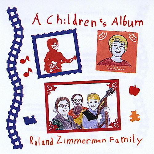 Roland Zimmerman Family - Children's Album