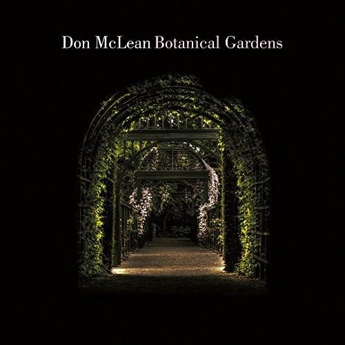 Don Mclean - Botanical Gardens