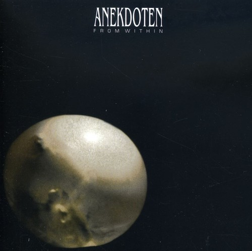 Anekdoten - From Within [Import]