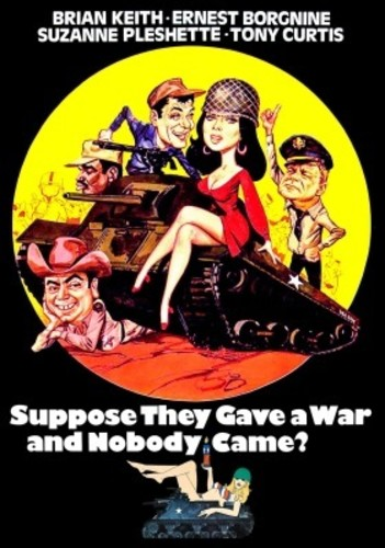 - Suppose They Gave a War and Nobody Came