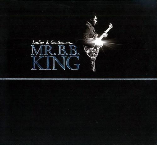 Ladies and Gentlemen Mr. B.B. King