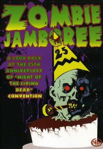 Zombie Jamboree: 25th Anniversary Convention for