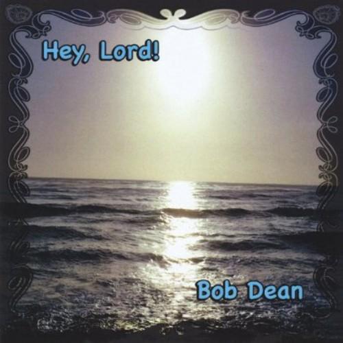 Hey Lord!