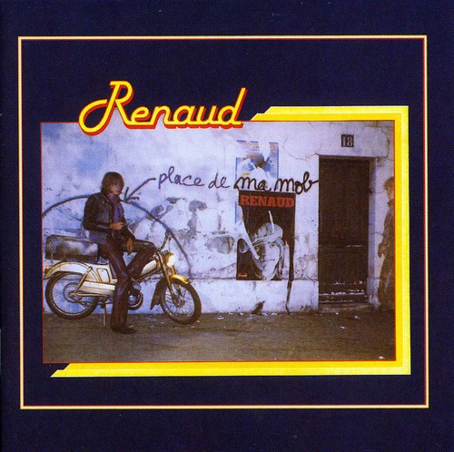 Renaud - Place De Ma Mob [Import]