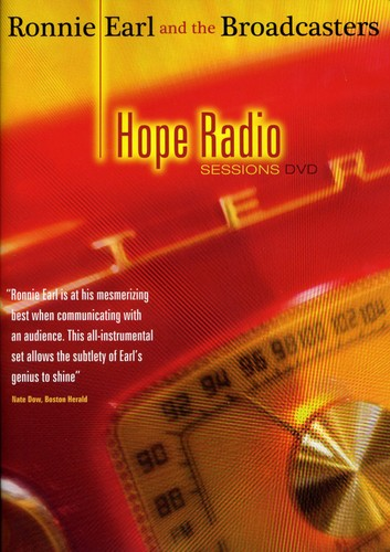 Ronnie Earl & The Broadcasters - Ronnie Earl and the Broadcasters: Hope Radio Sessions