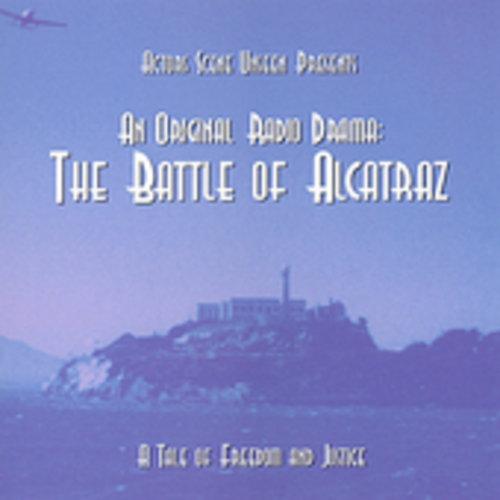 Original Radio Drama: Battle of Alcatraz