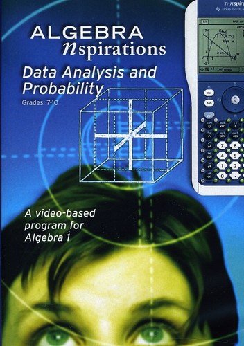 Algebra Inspirations: Data Analysis and Probabilty