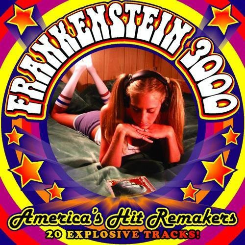 Frankenstein 3000 - Americas Hit Remakers