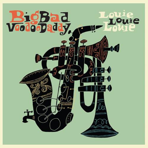 Big Bad Voodoo Daddy - Louie Louie Louie [LP]