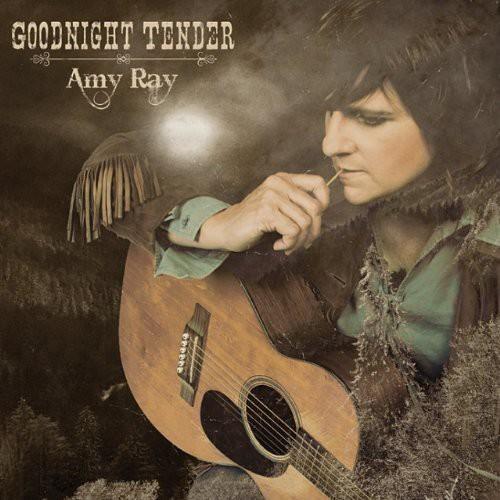 Amy Ray - Goodnight Tender
