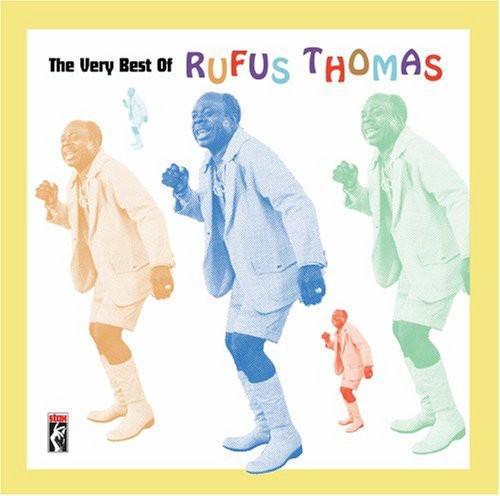 Rufus Thomas - Very Best Of Rufus Thomas