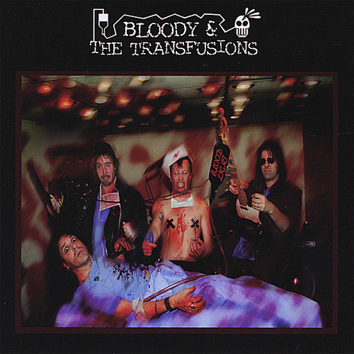 Bloody & the Transfusions