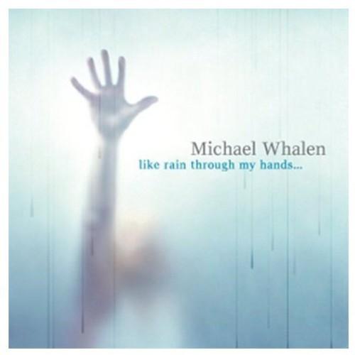 Like Rain Through My Hands