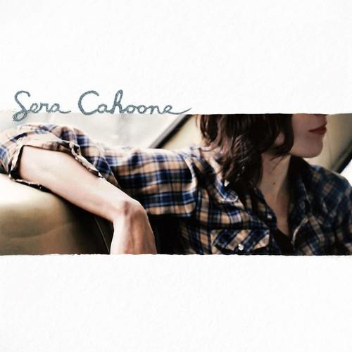 Sera Cahoone - Sera Cahoone