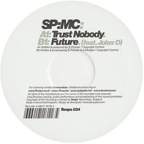 Trust Nobody/ Future