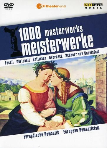 1000 Masterworks: European Romanticism