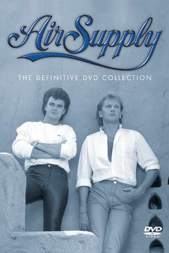 Air Supply: The Definitive DVD Collection
