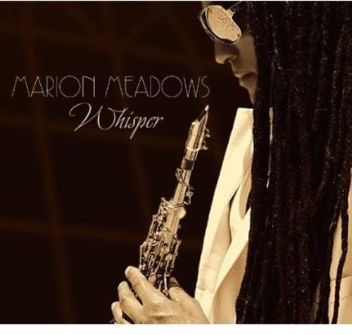 Marion Meadows - Whisper