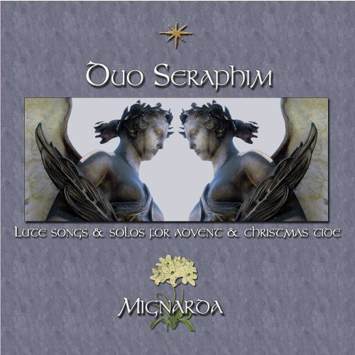Duo Seraphim: Lute Songs & Solos for Advent & Christmas Tide