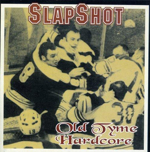 Slapshot - Oldetyme Hardcore