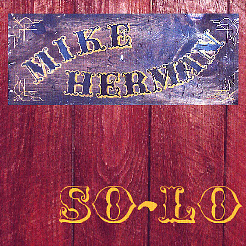 Mike Herman So-Lo