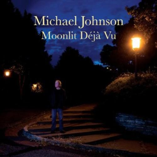 Michael Johnson - Moonlit Deja Vu