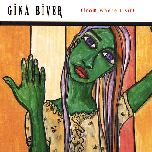 Gina Biver (From Where I Sit)