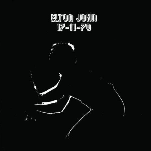 Elton John - 17-11-70 [Remastered]