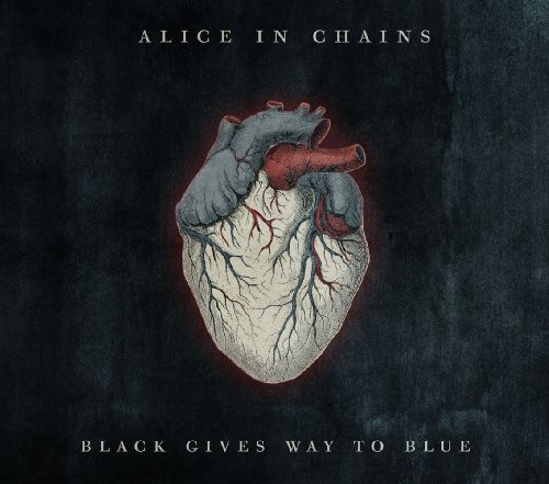 Alice in Chains-Black Gives Way to Blue [Limited Edition] [Digipak]