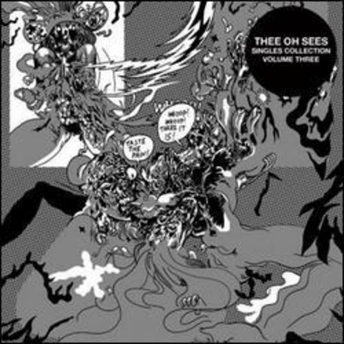 Thee Oh Sees - Singles Collection Three