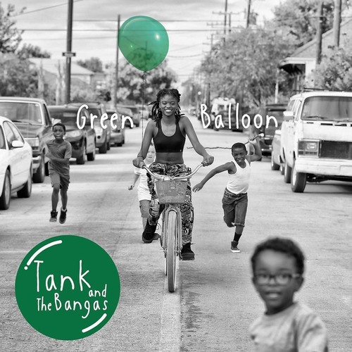 Tank and The Bangas - Green Balloon [2LP]