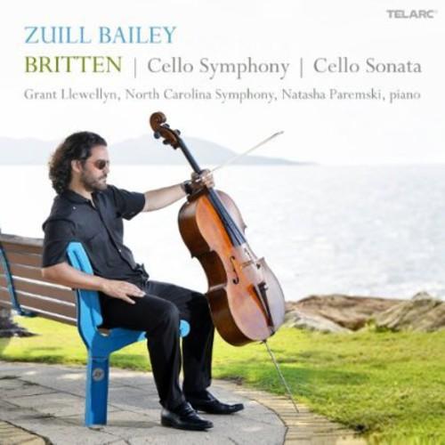 Zuill Bailey - Britten: Cello Symphony / Cello Sonata