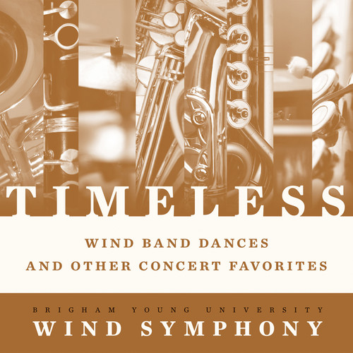 Timeless - Wind Band Dances & Other Concert