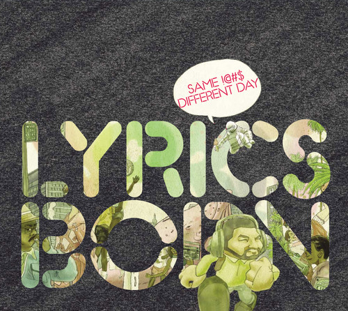 Lyrics Born - Same !--#-Different Day