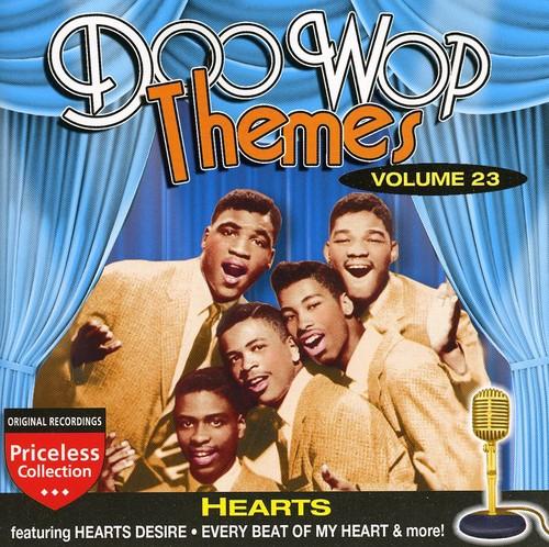 Doo Wop Themes, Vol. 23: Hearts