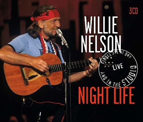 Willie Nelson - Night Life / Live & In The Studio [Import 3CD]